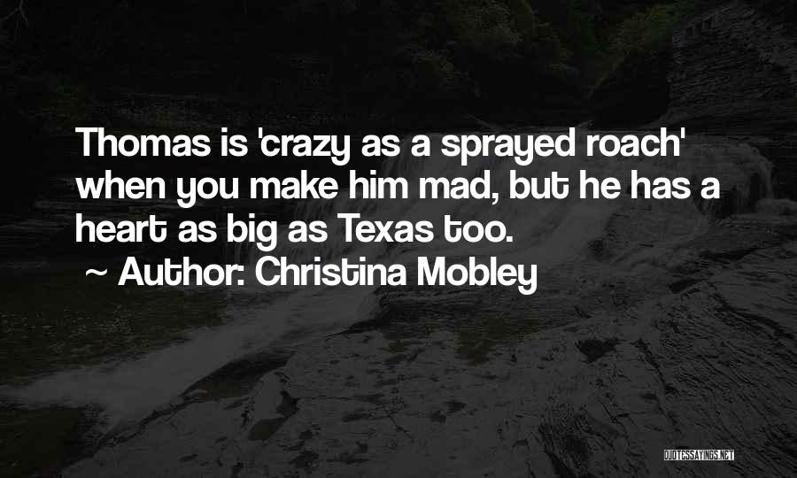 Christina Mobley Quotes 479317