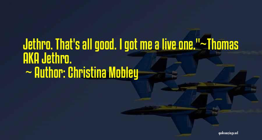 Christina Mobley Quotes 937136