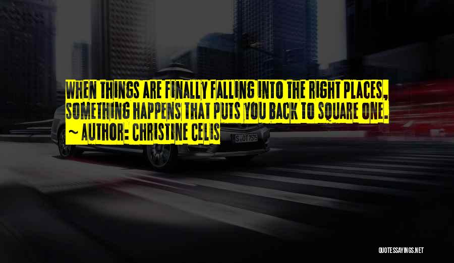 Christine Celis Quotes 343096
