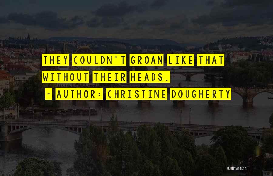 Christine Dougherty Quotes 1989384