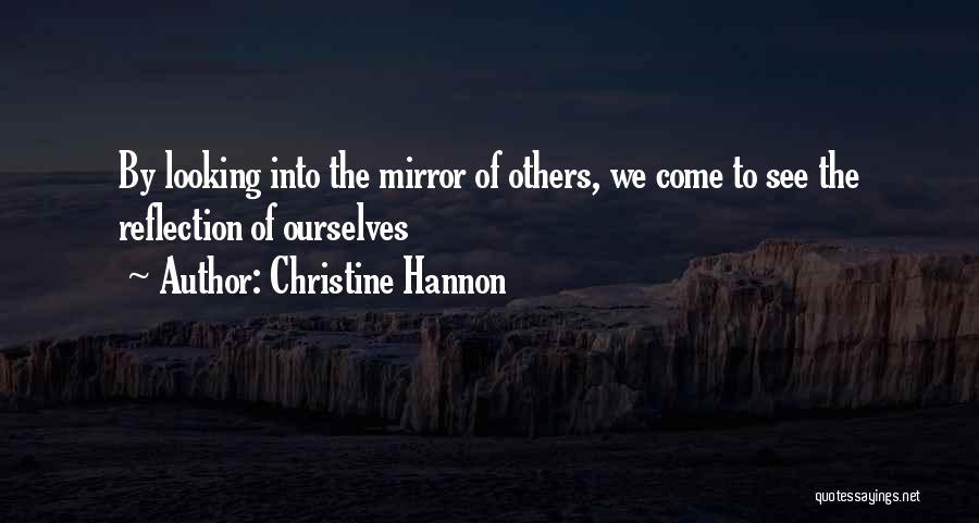 Christine Hannon Quotes 157516