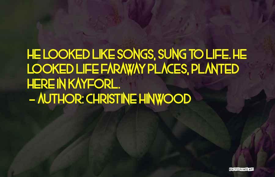 Christine Hinwood Quotes 105108