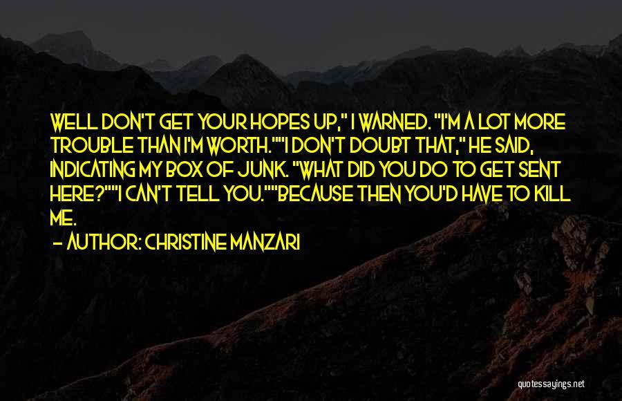 Christine Manzari Quotes 1423883