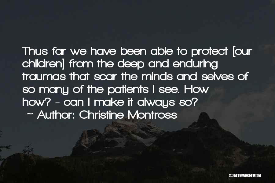 Christine Montross Quotes 1594539