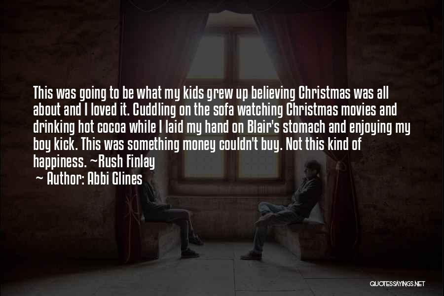 Christmas From Movies Quotes By Abbi Glines