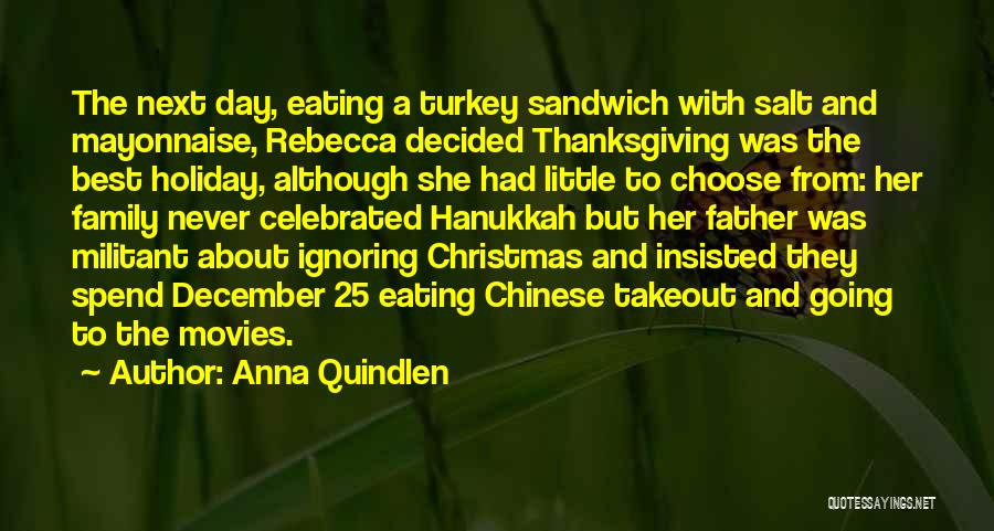 Christmas From Movies Quotes By Anna Quindlen