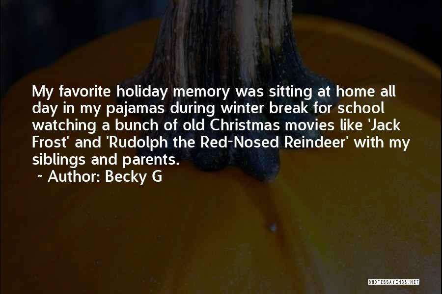 Christmas From Movies Quotes By Becky G