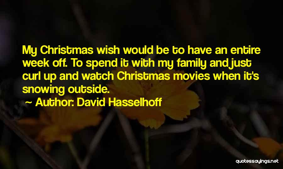 Christmas From Movies Quotes By David Hasselhoff