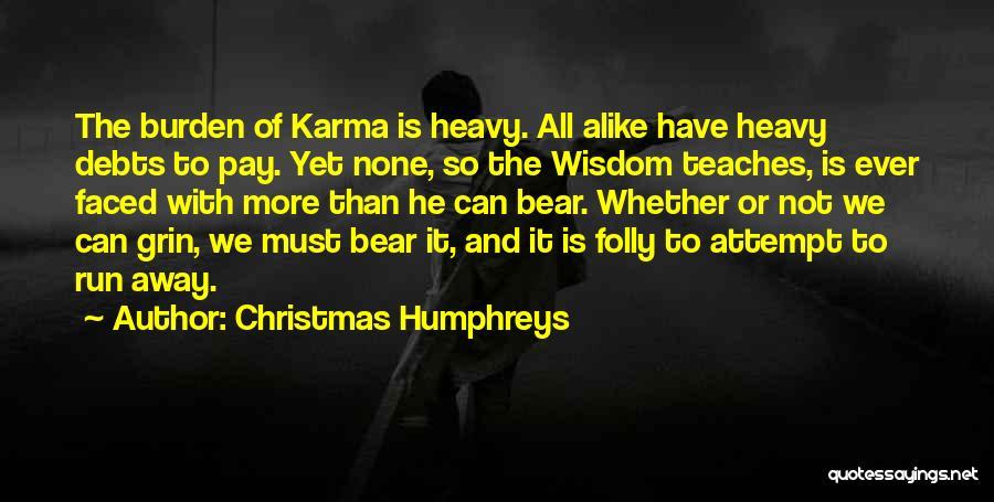 Christmas Humphreys Quotes 1863715