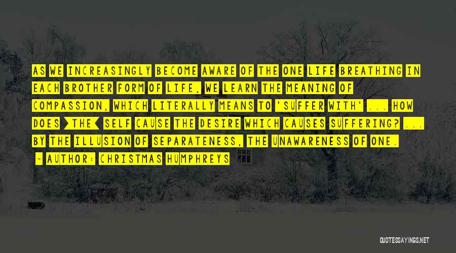 Christmas Humphreys Quotes 2076903