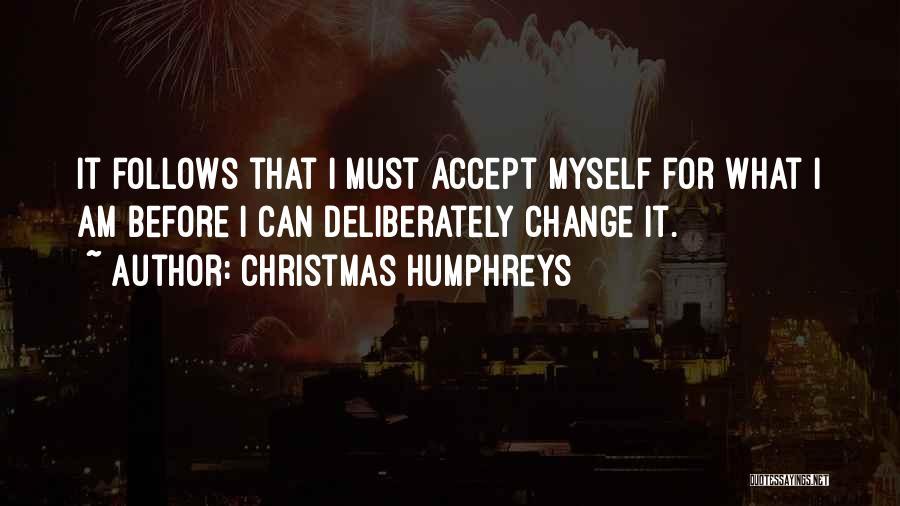 Christmas Humphreys Quotes 855166
