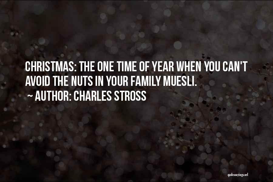 Christmas Is Time For Family Quotes By Charles Stross