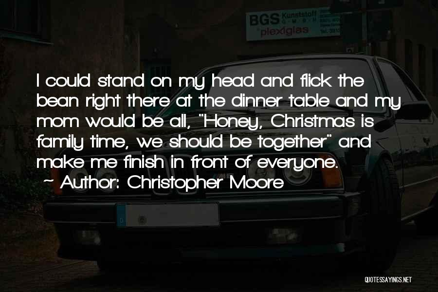 Christmas Is Time For Family Quotes By Christopher Moore