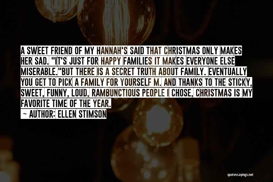 Christmas Is Time For Family Quotes By Ellen Stimson