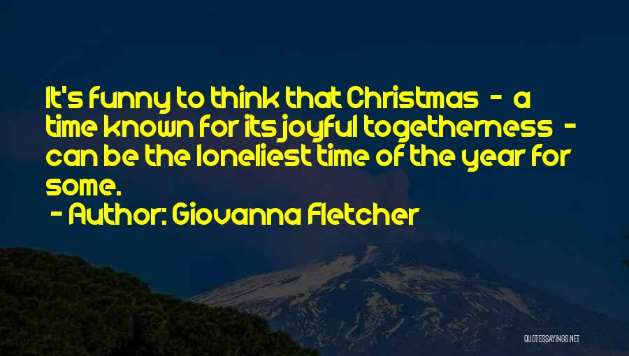 Christmas Is Time For Family Quotes By Giovanna Fletcher