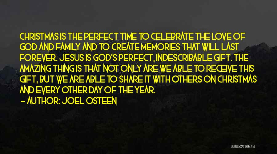 Christmas Is Time For Family Quotes By Joel Osteen
