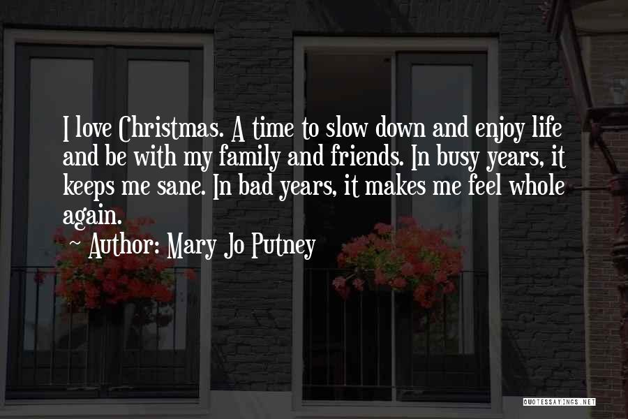 Christmas Is Time For Family Quotes By Mary Jo Putney