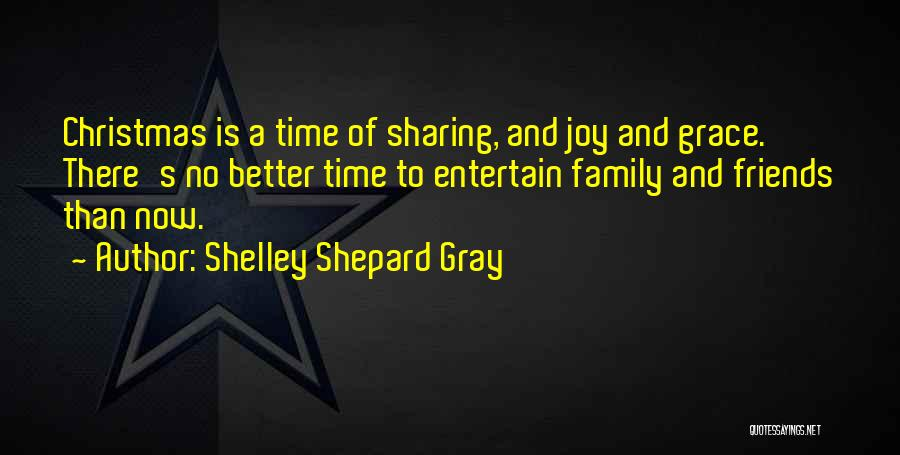 Christmas Is Time For Family Quotes By Shelley Shepard Gray