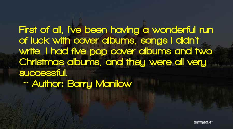 Christmas Songs And Quotes By Barry Manilow