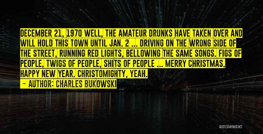Christmas Songs And Quotes By Charles Bukowski