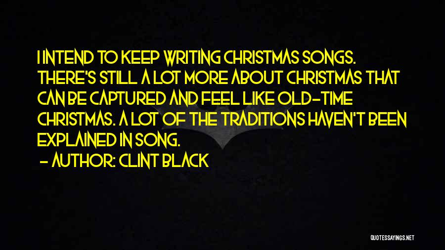 Christmas Songs And Quotes By Clint Black
