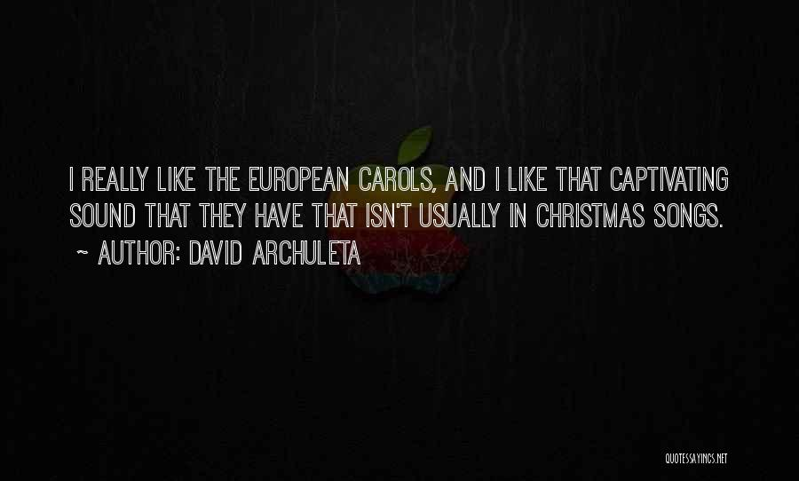Christmas Songs And Quotes By David Archuleta