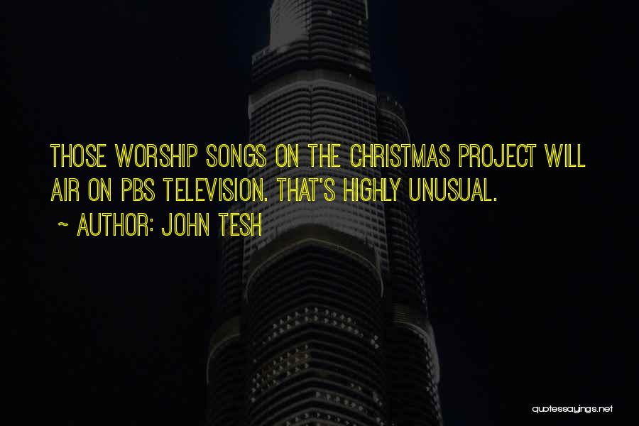 Christmas Songs And Quotes By John Tesh