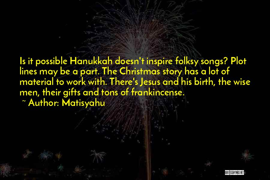Christmas Songs And Quotes By Matisyahu
