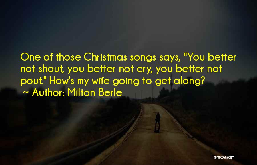 Christmas Songs And Quotes By Milton Berle