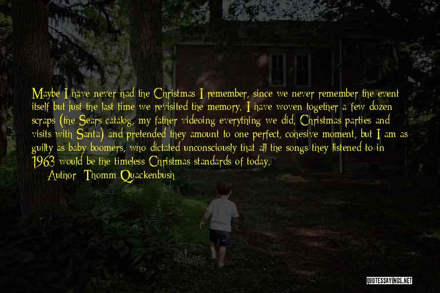Christmas Songs And Quotes By Thomm Quackenbush