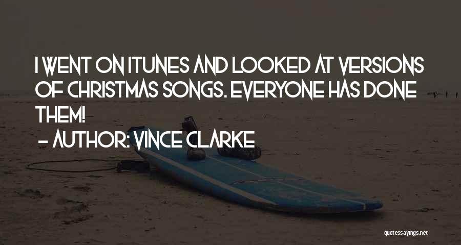 Christmas Songs And Quotes By Vince Clarke