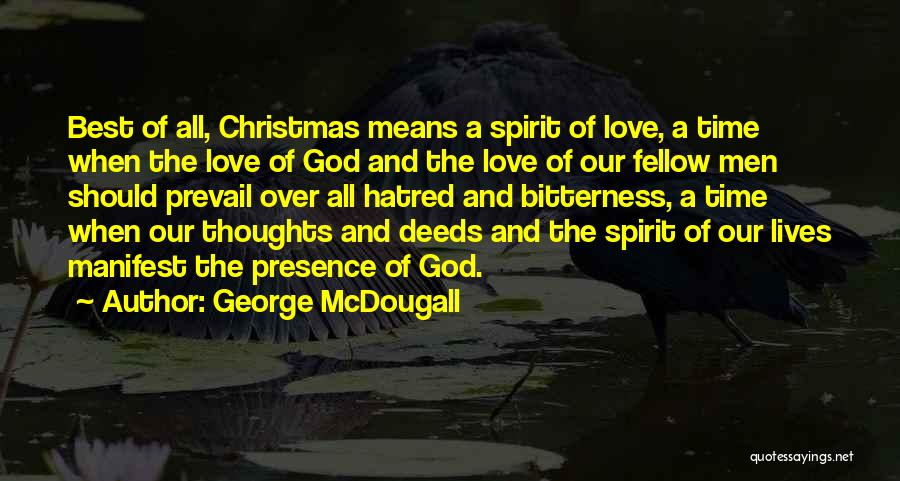 Christmas Time Love Quotes By George McDougall