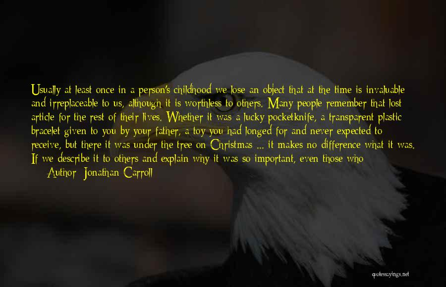 Christmas Time Love Quotes By Jonathan Carroll