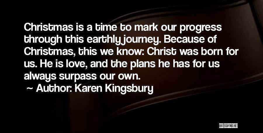 Christmas Time Love Quotes By Karen Kingsbury