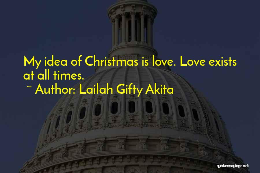Christmas Time Love Quotes By Lailah Gifty Akita