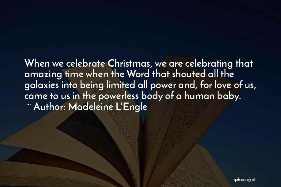 Christmas Time Love Quotes By Madeleine L'Engle