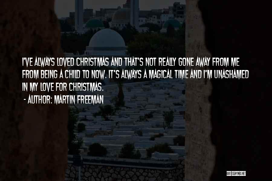 Christmas Time Love Quotes By Martin Freeman