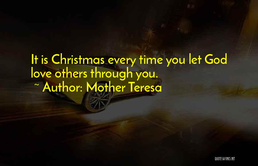 Christmas Time Love Quotes By Mother Teresa