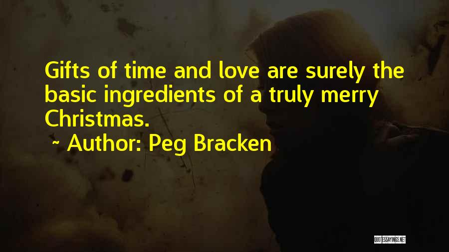 Christmas Time Love Quotes By Peg Bracken