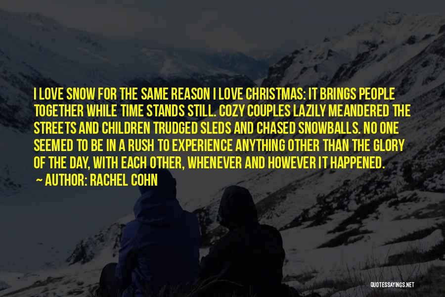 Christmas Time Love Quotes By Rachel Cohn