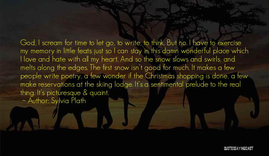 Christmas Time Love Quotes By Sylvia Plath