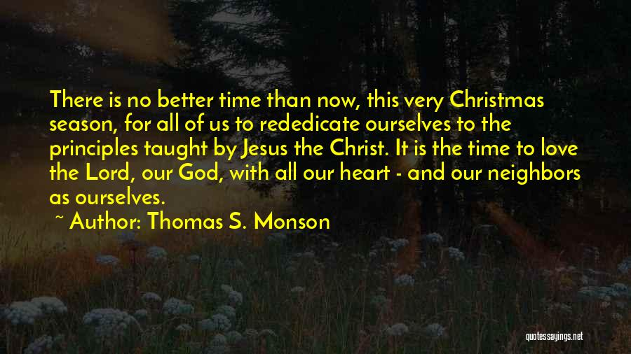 Christmas Time Love Quotes By Thomas S. Monson