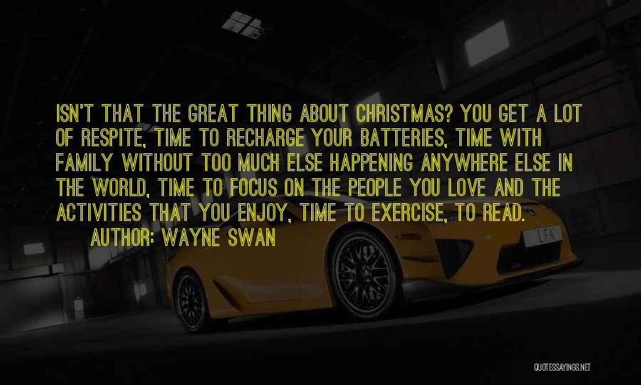 Christmas Time Love Quotes By Wayne Swan
