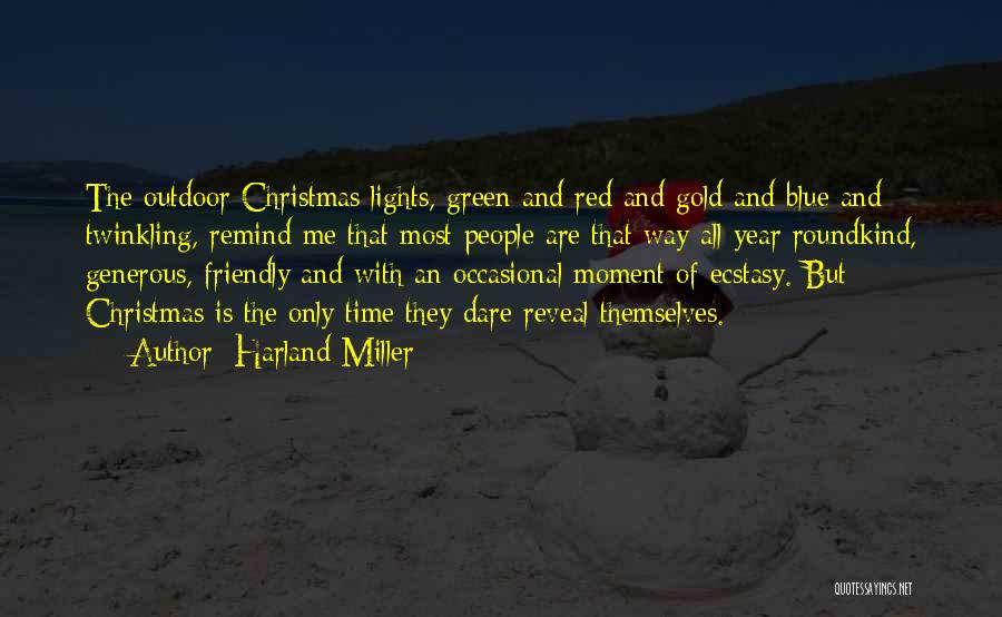 Christmas Year Round Quotes By Harland Miller