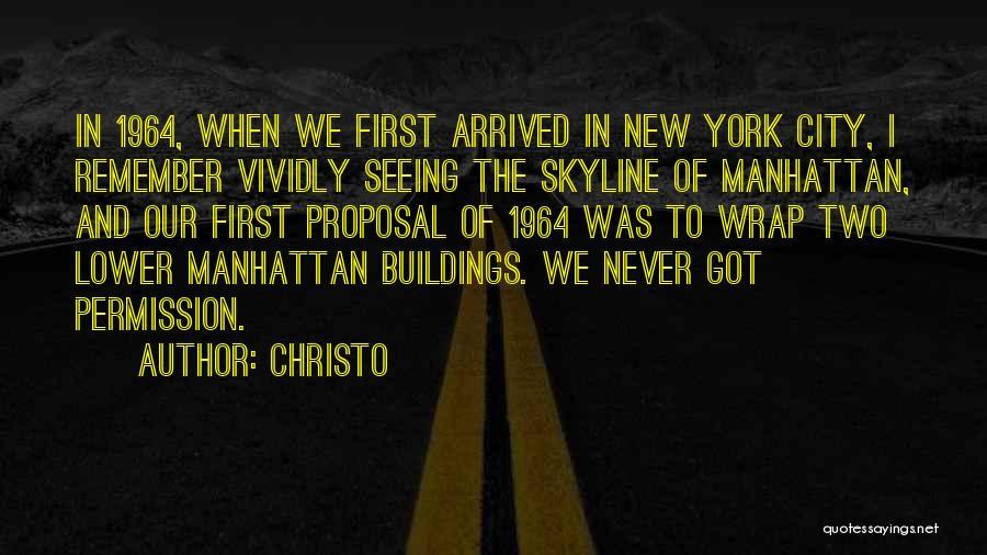 Christo Quotes 1021842