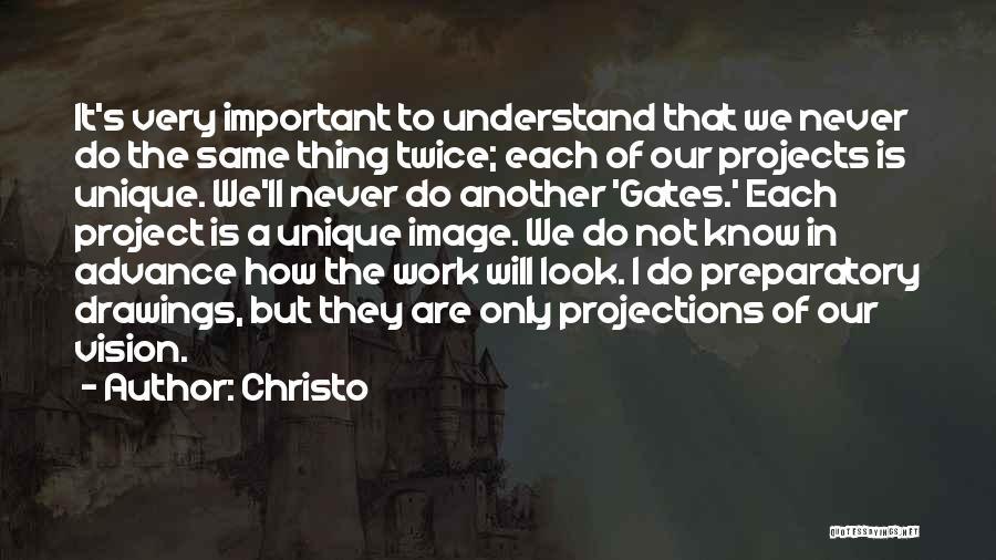 Christo Quotes 1203955