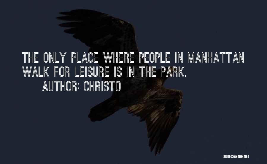 Christo Quotes 1432227