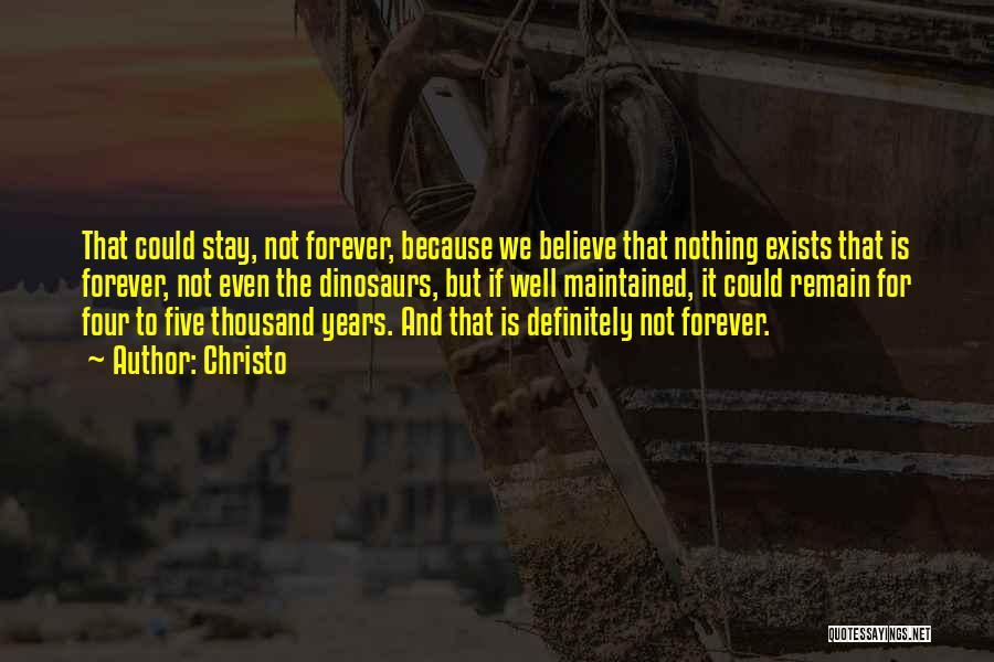 Christo Quotes 1997032