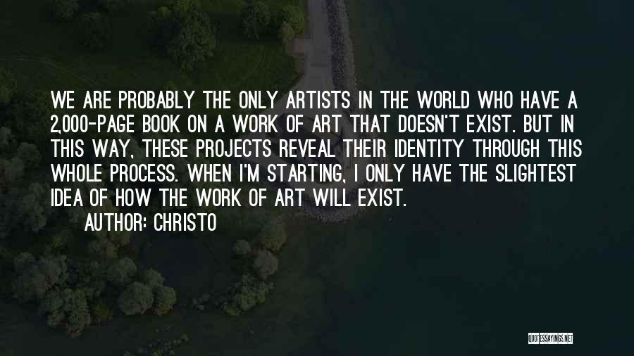 Christo Quotes 205381