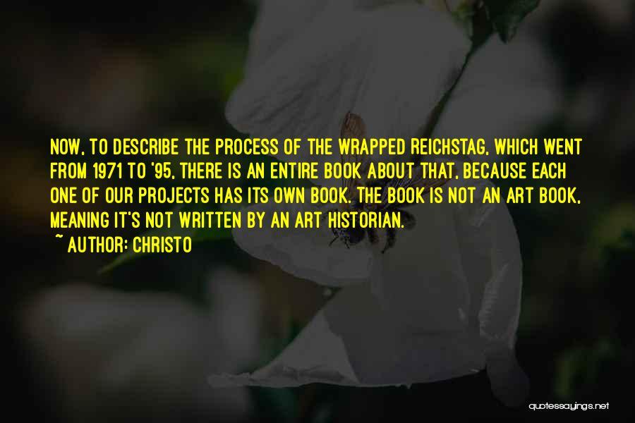 Christo Quotes 2064330